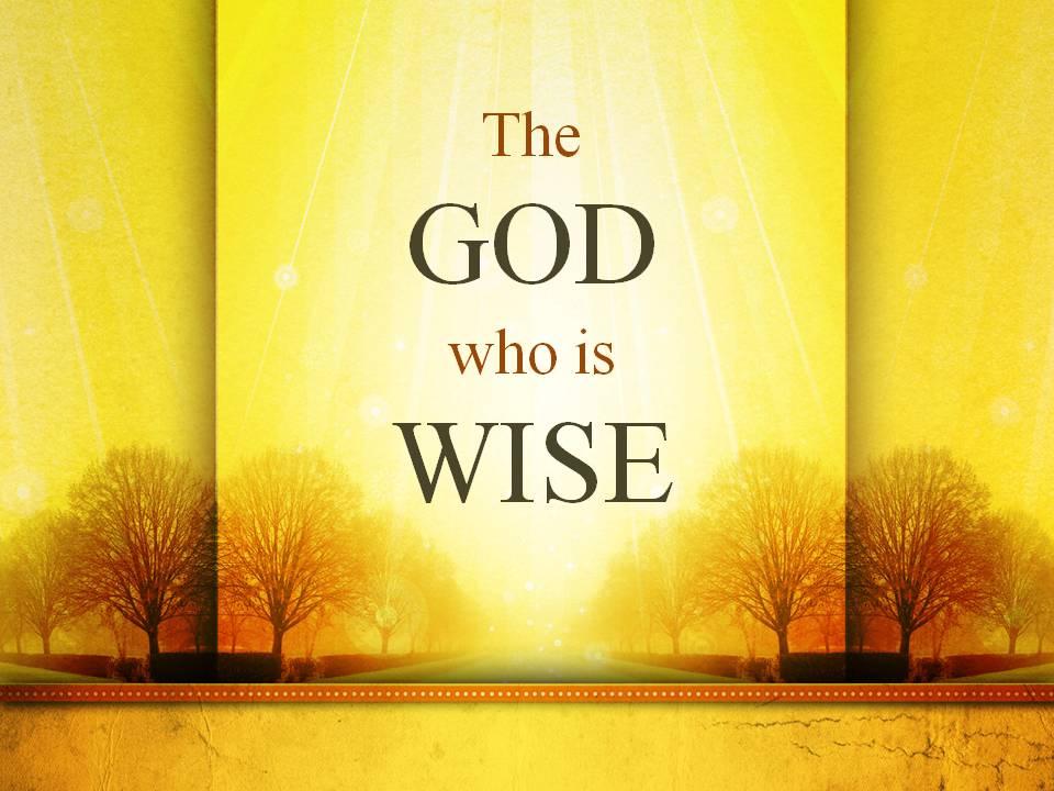 The wisdom of God « philmoser