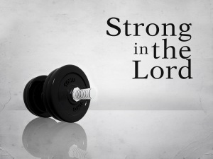 Strong in the lord_t_nv